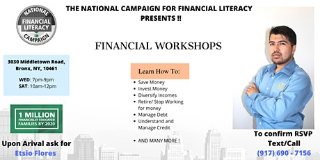 Etsio Flores Presents - FINANCIAL LITERACY WORKSHOPS tickets