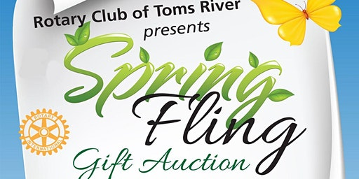 Spring Fling Gift Auction Presented by Rotary Club of Toms River