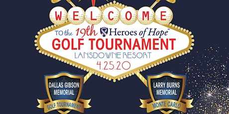 Dallas Gibson Memorial Heroes of Hope Golf Tournament and Larry Burns Vegas tickets
