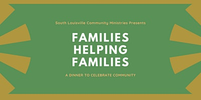 SLCM's Families Helping Families
