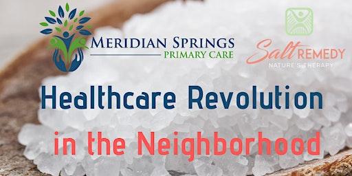 Healthcare Revolution in the Neighborhood