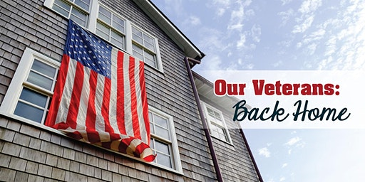 Our Veterans: Back Home