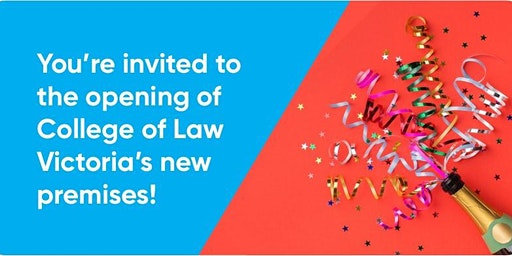 College of Law Victoria Opening