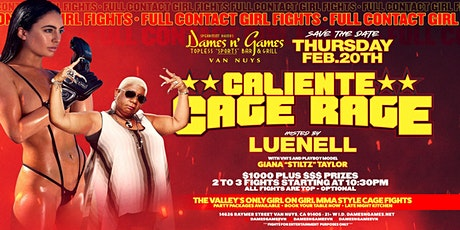 Caliente Cage Rage: Hosted by LUENELL tickets