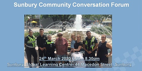 Victoria Police - Sunbury Community Conversation Forum tickets