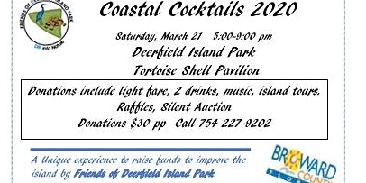 Friends of Deerfield Island Park : Annual Coastal Cocktails Event