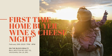 First Time Home Buyers Wine & Cheese Night tickets