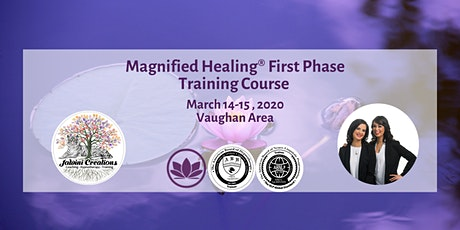Magnified Healing® First Phase Training Course tickets
