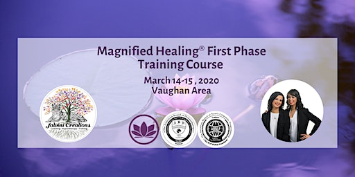 Magnified Healing® First Phase Training Course