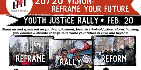 20/20 Vision: Reframe Your Future Youth Justice Rally tickets