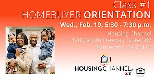 Homebuyer Orientation, February 19, 2020 - Fort Worth, 5:30 - 7:30 p.m.