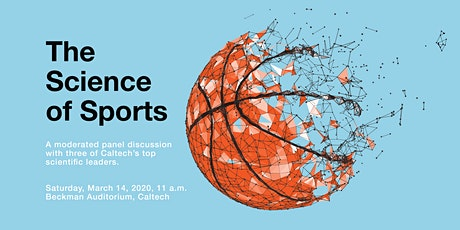 Explore Caltech: The Science of Sports tickets