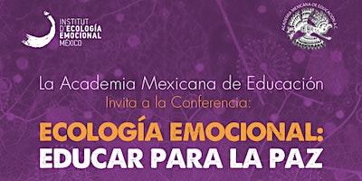 Ecología Emocional: EDUCAR PARA LA PAZ