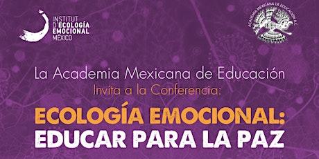 Ecología Emocional: EDUCAR PARA LA PAZ tickets