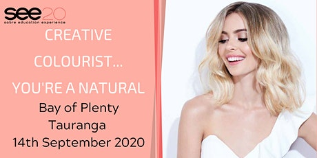 Creative Colourist... You're a Natural - BAY OF PLENTY (TAURANGA) tickets