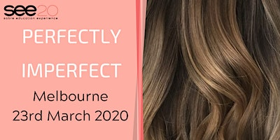 Perfectly Imperfect - MELBOURNE