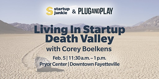 Living in Startup Death Valley