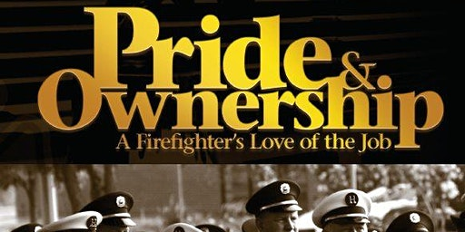 Pride and Ownership: A Firefighters Love of the Job