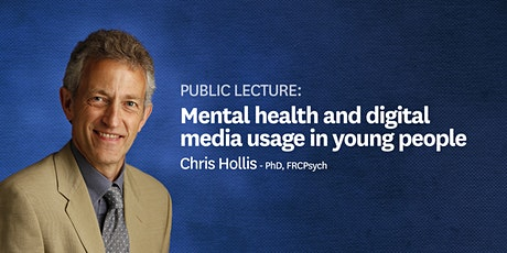 Public lecture: 'Mental health and digital media usage in young people' tickets