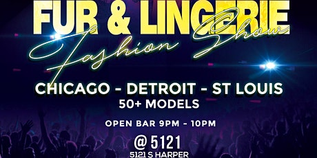 All Star Fur & Lingerie Fashion Show 50+ Models Chicago, St. Louis, Detriot tickets