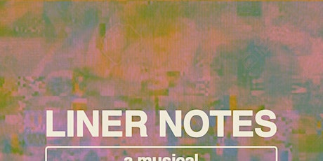 Liner Notes: A Musical Storytelling Series @ The Empty Bottle tickets