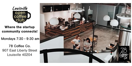 Louisville Open Coffee Club: Where the startup community connects