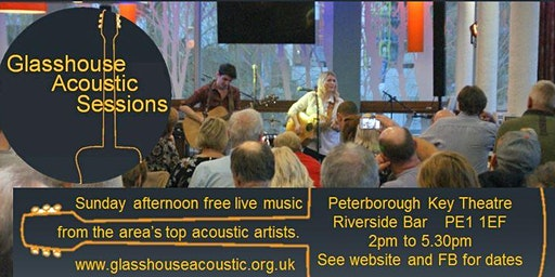 Glasshouse Acoustic Session 26th January 2020