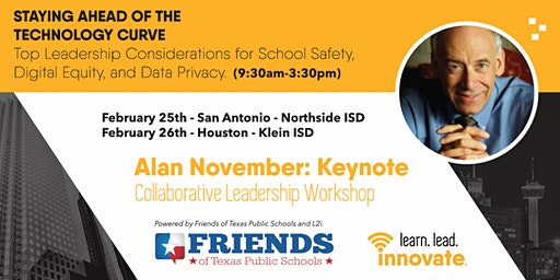 Friends Hou Workshop - Staying ahead of the technology game w/Alan November