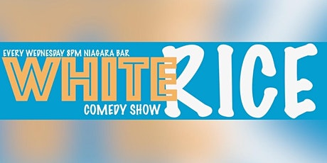 White Rice Comedy Show tickets