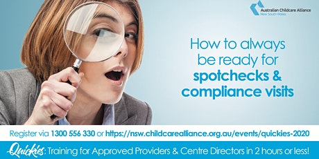 Quickies: How to always be ready for spotchecks/compliance visits- WEBINAR tickets