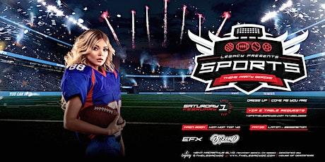SPORTS NIGHT | Legacy Nightclub Themed Party Series| Saturday February 1st tickets