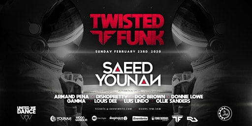 Twisted Funk with Saeed Younan  @ The Hub Lounge - Ft. Lauderdale