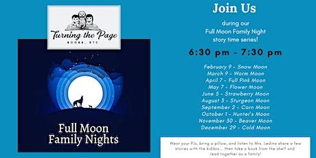 Full Moon Family Nights tickets