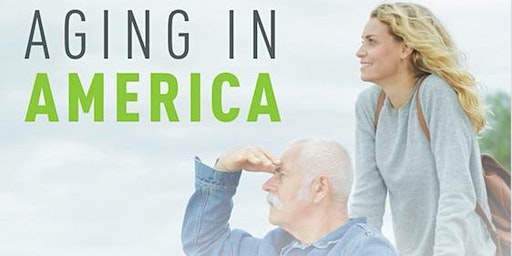 Aging in America; Taking Care of an Older Population