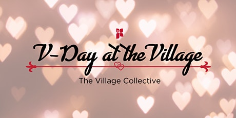 V-Day at the Village tickets