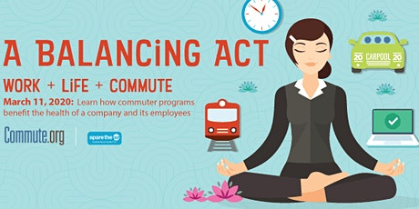 A Balancing Act - Work.Life.Commute tickets