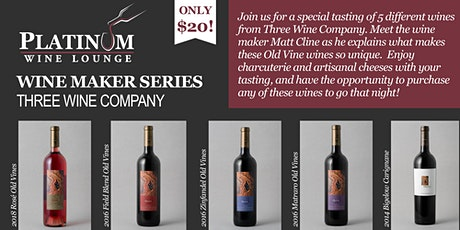 Wine Maker Tasting Series (Three Wine Company) tickets