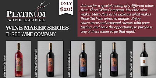 Wine Maker Tasting Series (Three Wine Company)