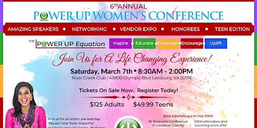 6th Annual Power Up Women's Conference for Women & Teens