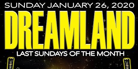 DREAMLAND SUNDAY w/ DJS Mazurbate /Fried Platano / PAT / Lafayette Bless tickets
