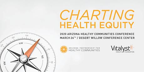 2020 Arizona Healthy Communities Conference tickets