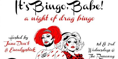 It's Bingo Babe! - A Night of Drag Bingo tickets