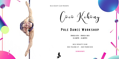 Coco Kehong Pole Dance Workshop tickets