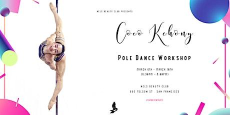 Coco Kehong Pole Dance Workshop tickets