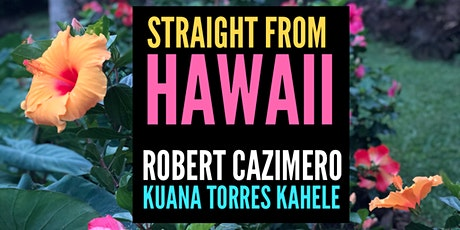 STRAIGHT FROM HAWAII: Robert Cazimero + Kuana Torres Kahele tickets