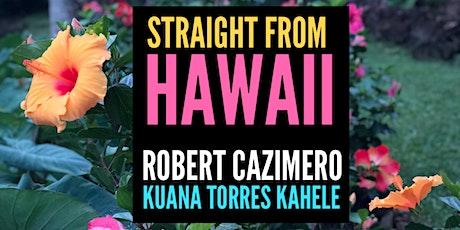 STRAIGHT FROM HAWAII: Robert Cazimero + Kuana Torres Kahele tickets