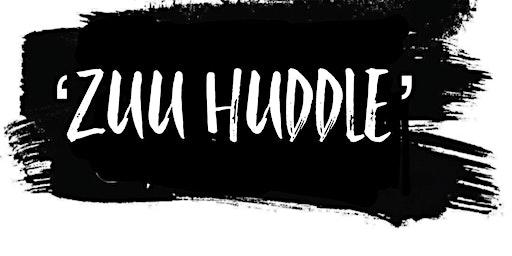 ZUU HUDDLE IX