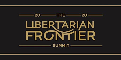 2020 Libertarian Frontier Summit