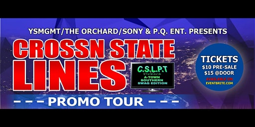 CROSSN STATE LINES PROMO TOUR (TV SERIES  A-TOWN SOUTHERN SWAG EDITION)