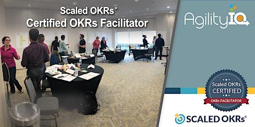 Scaled OKRs - Certified OKR Facilitator Course